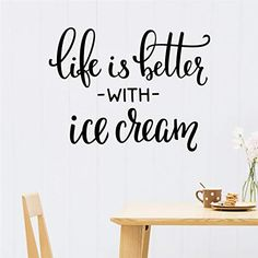 Interior Home Ice Cream Art Vinyl Wall Decal Quotes Life Is Better With Ice Cream Wall Stickers For Kids Rooms Nursery Ice Cream Art, Ice Cream At Home, Vinyl Wall Decals, Wall Stickers, Ice Cream Quotes, Sticker Citation, Cream Walls, Hanging Canvas, Better Life