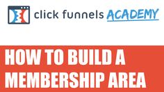 ClickFunnels - How to build a membership area https://epicstate.com/clickfunnels