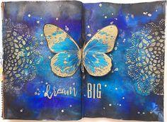 VIDEO | Dream Big (w/ Dylusions sprays, Nuvo Glimmer paste, Prima Art Alchemy Paints & more)