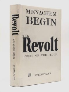 The Revolt, The Story of the Irgun - signed by Menachem Begin