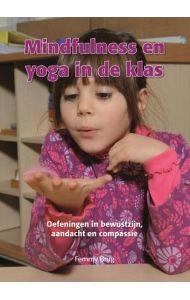 Dit boek maakt het mogelijk om op een praktische en speelse wijze mindfulness en yoga te introduceren