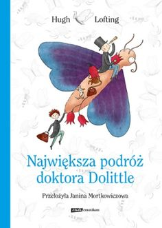 Największa podróż doktora Dolittle - Książki dla Dzieci, Czas Dzieci