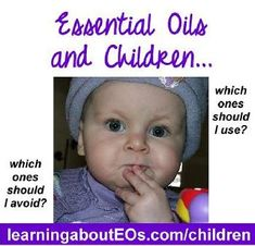 """A question that gets asked on the Using Essential Oils Safely facebook group is, """"What essential oils can I use on my children?""""The short answer is, many of them can be, if properly diluted. Read: Properly Diluting Essential Oils.So here, finally, is a list of essential oils with warnings against using on or around childrenaccording to The Book, Essential Oil Safety (click here to download a printable pdf version of this list):Anise/Aniseed Pimpinella anisum - avoid using (all routes) on..."""