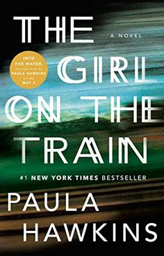 On the hunt for some great books to read? This list of thrillers, including bestsellers like Paula Hawkins' The Girl on the Train, should do the trick.