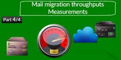 Mail Migration to Office 365   Measure and estimate  Mail Migration throughputs   Part 4/4 - http://o365info.com/mail-migration-office-365-measure-estimate-mail-migration-throughputs-part-44/