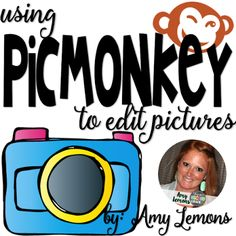 Using PicMonkey to edit pictures
