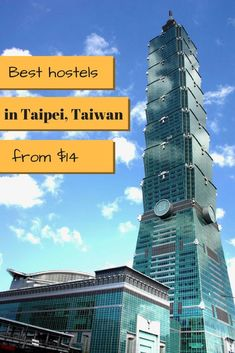 Searching for place to stay in Taiwan capital? These are the best hostels in Taipei, recommended by a traveller who spent three months trying them out. 10 hostels in Taipai, Taiwan, tested and approved Taiwan Travel, Cheap Travel, Taipei, Hostel, Willis Tower, Searching, Skyscraper, Around The Worlds, Good Things