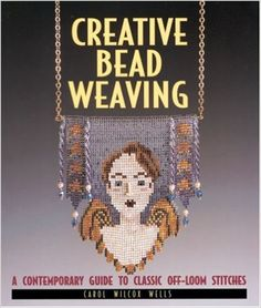 7 best bead jewelry books images on pinterest beaded jewelry bead creative bead weaving a contemporary guide to classic off loom stitches fandeluxe Image collections