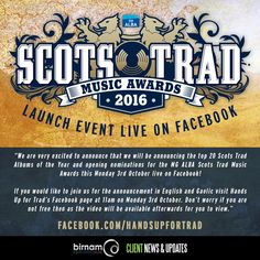 Hands Up for Trad are officially launching the 2016 Scots Trad Music Awards today with a live event over on their Facebook page at 11:00am. https://www.facebook.com/handsupfortrad/?fref=ts