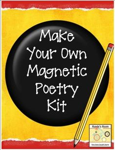 Make your own magnetic poetry kit with this resource and a few basic supplies.  You will need magnetic paper and a cookie sheet or metal sheet.  Si...