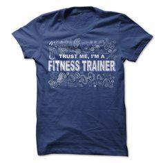 Trust me I am a Fitness Trainer T-Shirts, Hoodies. VIEW DETAIL ==► https://www.sunfrog.com/Fitness/Trust-me-I-am-a-Fitness-Trainer.html?id=41382