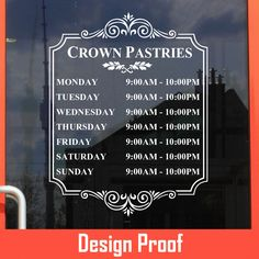 Crown Pastries | Stickertitans.com | Custom Business / Office / Shop / Salon / Restaurant Open Hour Vinyl Decal