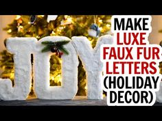 JOY Faux Fur Letters for Christmas - YouTube Holiday Crafts, Holiday Fun, Holiday Decor, White Christmas Decorations Diy, Paper Mache Letters, Faux Fur, Clip Art, Joy, Gnomes