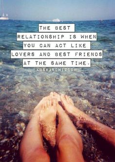 The best relationship is the one you can act like lovers and best friends at the same time  http://men2go.us