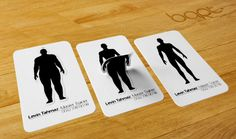 Bart Turkey created this card for a fitness trainer. It demonstrates what the trainer does best. Slims clients down.