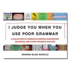 I Judge You When You Use Poor Grammar :: Books :: the mental_floss store