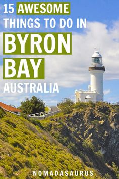 Do not miss these 15 AWESOME things to do in Byron Bay, Australia, one of the most beautiful places in the country. #thingstodoinbyronbay #australia #australiatravel #byronbay #oceania
