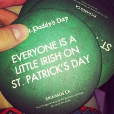 """Everyone is a little Irish on st. Patrick's day"""