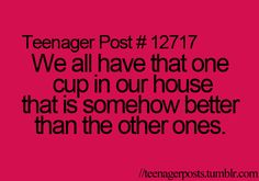 I'm not a teenager.but I think they are referring to MY coffee cup. Teenager Quotes, Teen Quotes, Teenager Posts, Funny Relatable Memes, Funny Quotes, Relatable Posts, 9gag Funny, Funny Teen Posts, Teen Life