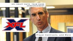 XFL Draft Date, Team Name Announcement, Player Contracts, and Xfl Teams, See Games, Andrew Luck, Vince Mcmahon, Big Challenge, Team Names, Make More Money, Announcement