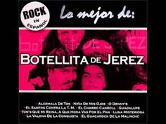 lo mejor de: botellita de jerez (disco completo) Botellita de Jerez was a Mexican rock band, formed in Mexico City in 1982. Their music is a fusion of rock, cumbia, and Mexican traditional music like mariachi and son, creating the genre called guacarrock (rock and guacamole). http://en.wikipedia.org/wiki/Botellita_de_Jerez