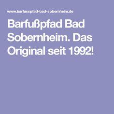 Barfußpfad Bad Sobernheim. Das Original seit 1992!