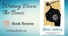 Best books to Read: Writing Down the Bones - A Book Review.