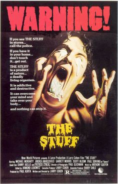 Jed Bundy's Wonderful World of Horror: 80s Horror Review: The Stuff (1985)