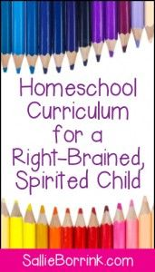Curriculum for a right-brained, spirited child