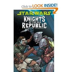 Star Wars: Knights Of The Old Republic Volume 2: Flashpoint