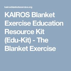 """Do you plan to bring the KAIROS Blanket Exercise to your class or youth community? Do you want to do more than a """"one-off"""" event and make it a catalyst for learning, but wonder how to prepare and how to. Teaching Social Studies, Study, Classroom, Exercise, Kit, Blanket, How To Plan, Education, Learning"""