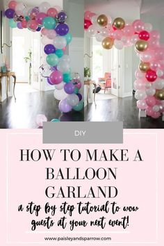 How to make a balloon garland! This post shows you how to DIY a beautiful balloon garland that adds a fun backdrop to any birthday party, shower, or gathering! Mint, gold, and white garland with tassels. Birthday Party Decorations Diy, Birthday Diy, First Birthday Parties, First Birthdays, Card Birthday, Birthday Ideas, Balloon Birthday, Diy 60th Birthday Decorations, Birthday Invitations