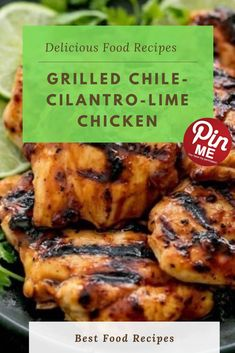 Grilled Chile-Cilantro-Lime Chicken  grilled chili lime fowl is made with smooth and juicy grilled bird with the nice chili lime marinade! This is one which your family will love! Serve it up with a facet salad or your favourite spring vegetables and kick off grilling season with this tasty chili lime grilled chicken!  #easycrockpotmeals #crockpotchicken #crockpotchickenrecipes #BestFood Best Chicken Recipes, Chicken Salad Recipes, Good Food, Yummy Food, Cilantro Lime Chicken, Chili Lime, Grilled Chicken, A5, Chile