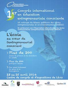 Période d'appel d'atelier jusqu'au 31 octobre 2013 pour le 1er Congrès international en éducation entrepreneuriale consciente. Réseau québécois des écoles entrepreneuriales et environnementales