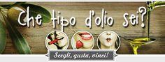 Che tipo di olio sei? Parte il concorso che fa vincere l'oro verde   L'Abruzzo è servito   Quotidiano di ricette e notizie d'Abruzzo