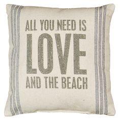 All You Need is Love & the Beach Coastal Decor Pillow :: Beach Decor Pillows :: Beach Decor Accent :: By The Sea Decor - Beach Decor
