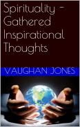 My new book, recently released. Need some latest spirituality findings and perceptions? This is for you. Http://www.amazon.com/authorpage/vaughanjones