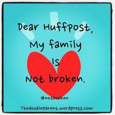 #family #huffpost #notbroken