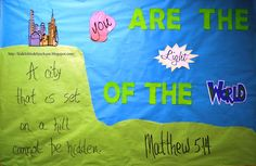 You Are the Light of the World bulletin board (and more) with printables
