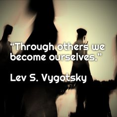 Lev Vygotsky founder of cultural-historical psychology. brought about the study of social development.