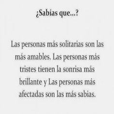 Sucesos que no conocias III Sad Quotes, Life Quotes, Inspirational Quotes, Motivational, Curious Facts, Im Sad, True Facts, Spanish Quotes, Did You Know