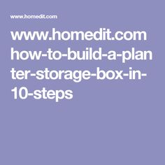 www.homedit.com how-to-build-a-planter-storage-box-in-10-steps