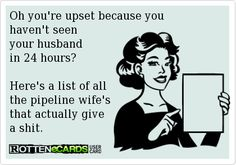 Hahaha good one! #pipelinewifes #pipeliners #pipeline