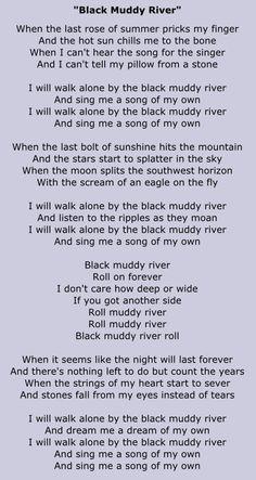 Black Muddy River - Grateful Dead Grateful Dead Lyrics, Music Lyrics, Music Stuff, Gd, Soundtrack, Rock Bands, Of My Life, Inspire Me, Fill