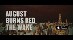 "August Burns Red - The Wake (Lyric Video) ""Flood, Drown the Earth! Its What We Deserve!"""