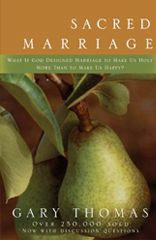 Sacred Marriage / Gary Thomas