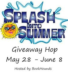 Splash into #Summer #Giveaway #Hop! 5-28 to 6-8! INTL! http://www.lauriehere.com/2016/05/splash-into-summer-giveaway-hop-5-28-to.html