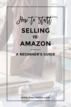 This is a beginner's guide to selling on Amazon. Read on if you want to sell on amazon and start making money online | Bexcreative.com