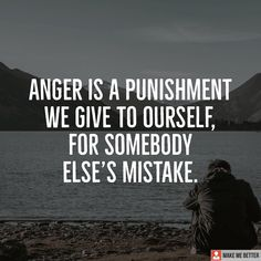 """Silent killer - """" Anger is a punishment we give to ourself for somebody elses mistake."""" #inspirationalquotes #quotes #quote #inspiration #inspirationalquote #quoteoftheday #motivation #motivationalquotes #positivethinking #inspirational #life Love Quotes For Him, Quote Of The Day, Project Manager Cover Letter, Kalam Quotes, Motivational Quotes, Inspirational Quotes, Feeling Loved, Mistakes, Quotations"""