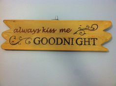 Always Kiss Me Goodnight Recycled Pallet by CornerPocketTraders